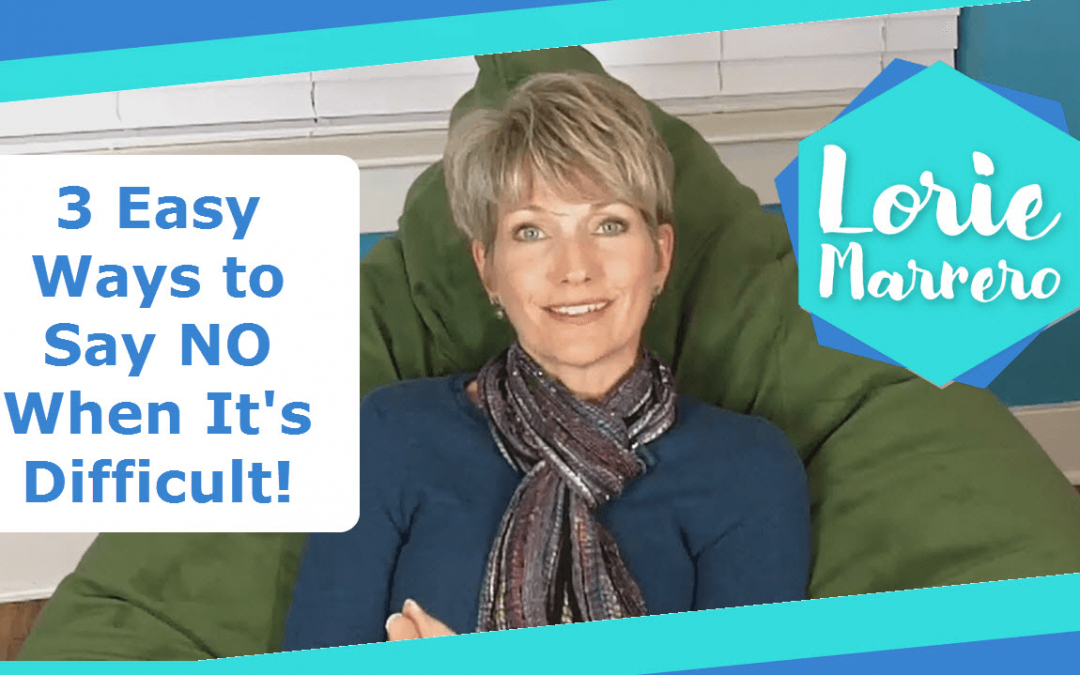 3 Easy Ways to Say NO When It's Difficult!