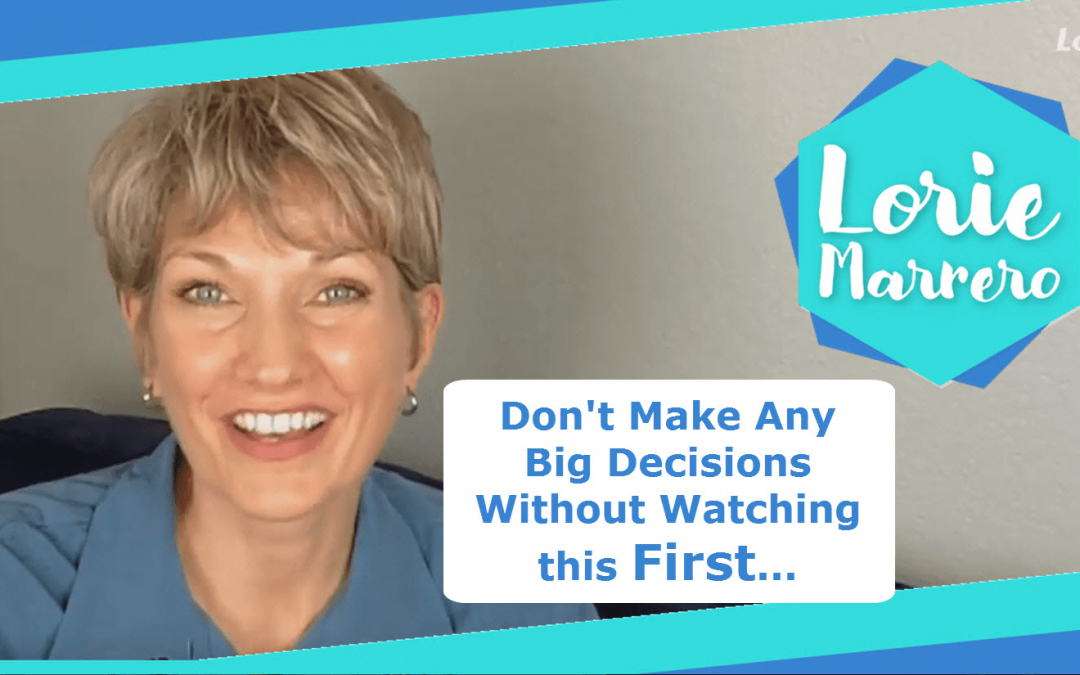 Don't Make Any Big Decisions Without Watching this First